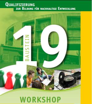 """Baustein 19 der Qualifizierung BNE der Dachmarke """"Umweltbildung.Bayern"""""""