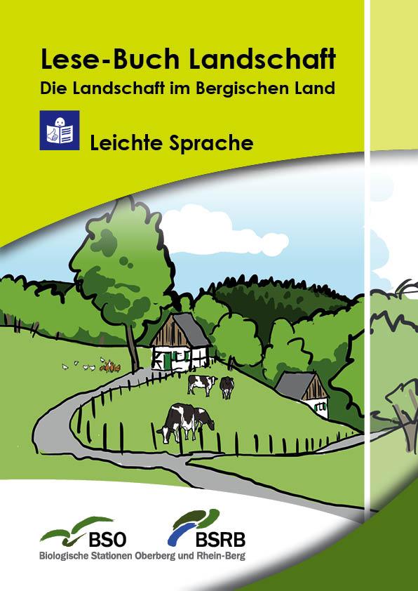 LL leichte Sprache Titel Lese Buch Landschaft   Die Landschaft im Bergischen Land in Leichter Sprache