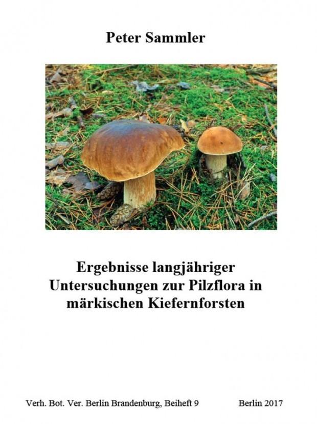 Cover Sammler Pilzflora 2017  620x827 Neu erschienen: Buch über Pilze in unseren märkischen Kiefernwäldern