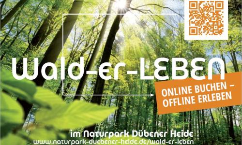 Wald er LEBEN 500 Wald er LEBEN im Naturpark Dübener Heide