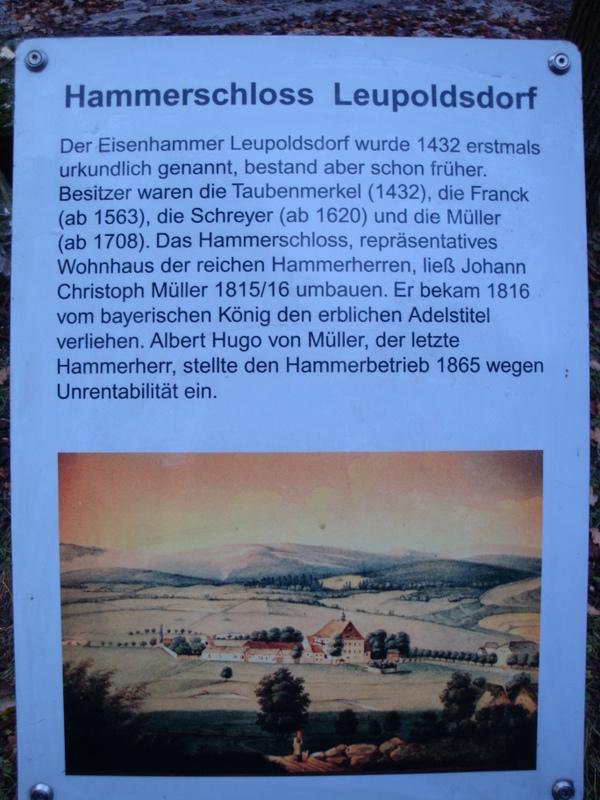 Tafel Hammerschloss Leupoldsdorf 2 Go So, 28.05., 15 16.30 Uhr: Der Leupoldsdorfer Eisenhammer und seine bewegte Geschichte