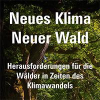 Ausstellung_Neues Klima- neuer Wald