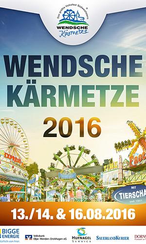 Wendener Kirmes Plakat 13.   16. August 2016: Wendsche Kärmetze