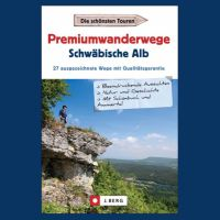 "Cover ""Premiumwanderwege Schwäbische Alb"", Dieter Buck"