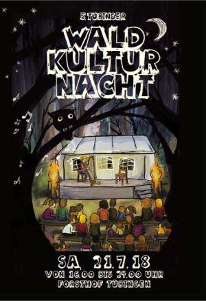 Waldkulturnacht Flyer 5. Tübinger Waldkulturnacht im Naturpark Schönbuch