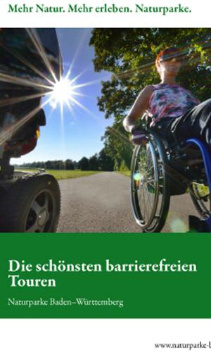 2020 NaturparkeBW barrierefrei Broschuere final Titel Die schönsten barrierefreien Touren