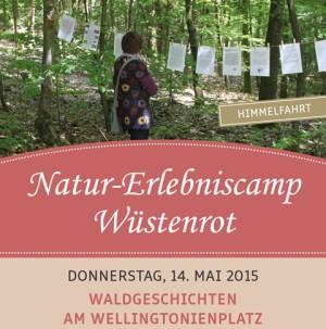 NEC Plakat 2015 Mai 300x303 Natur Erlebniscamp Wüstenrot 2015   Waldgeschichten am Wellingtonienplatz