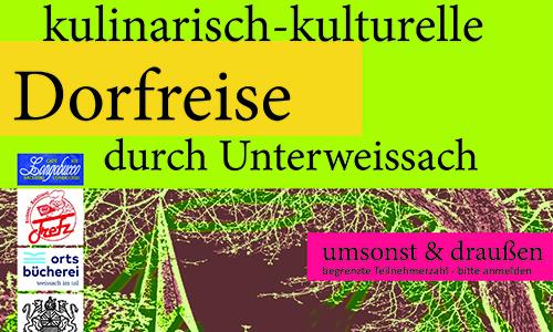 Plakat Dorfreise2019 03 09 Kulinarisch kulturelle Dorfreise durch Unterweissach