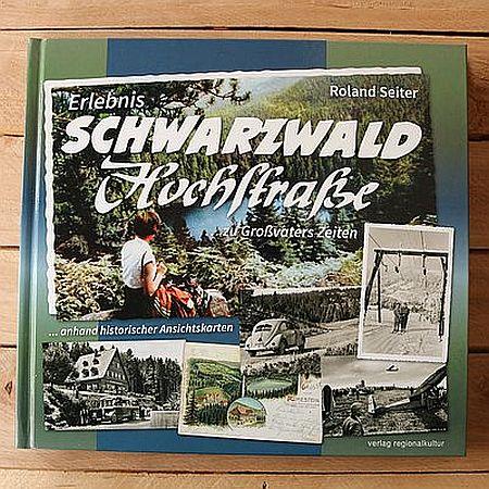 Produkt des Monats SWHochstraßebuch Artikelbild 1 Erlebnis Schwarzwaldhochstraße zu Großvaters Zeiten