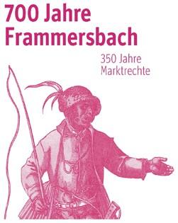 jubilaeum 1 4 700 Jahre Frammersbach – Jubiläumsfest am 20./21. Juni