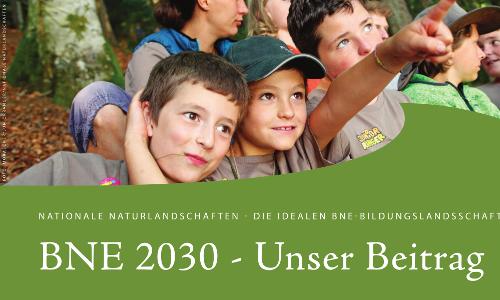 Mit BNE in die Zukunft – BNE 2030