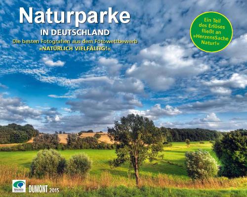 """Kalender Dumont beitrag """"Naturparke im Großformat""""   DuMont Fotokalender 2015"""