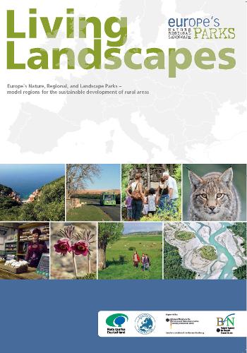 Living Landscapes Titel beitrag Naturparke Europas – Landschaften voller Leben!
