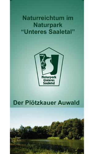 Prominent Flyer zum Plötzkauer Auwaldb Plötzkau – historischer Residenzort am Rande des Auwaldes