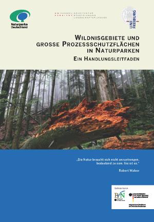 """Titelblatt Wildnis Leitfadenb1 """"Schwarz auf weiß – Leitfaden Wildnisentwicklung in Naturparken"""