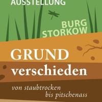"""Neue Dauerausstellung auf der Burg Storkow: """"GRUNDverschieden - Von staubtrocken bis pitschenass"""""""