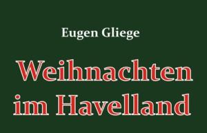 Weihnachten im Havelland (Eugen Gliege)